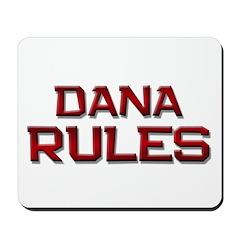 dana rules Mousepad