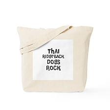 THAI RIDGEBACK DOGS ROCK Tote Bag
