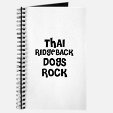THAI RIDGEBACK DOGS ROCK Journal