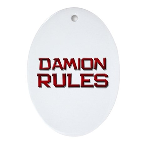 damion rules Oval Ornament