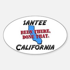 santee california - been there, done that Decal
