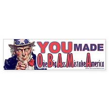 One Big Ass Mistake America Bumper Bumper Sticker