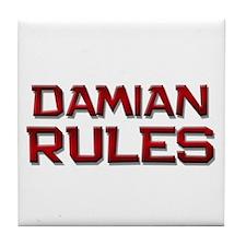 damian rules Tile Coaster