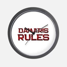 damaris rules Wall Clock