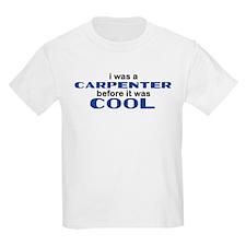 Carpenter Before Cool T-Shirt