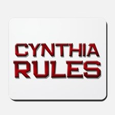 cynthia rules Mousepad