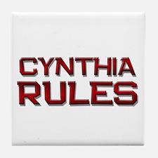 cynthia rules Tile Coaster