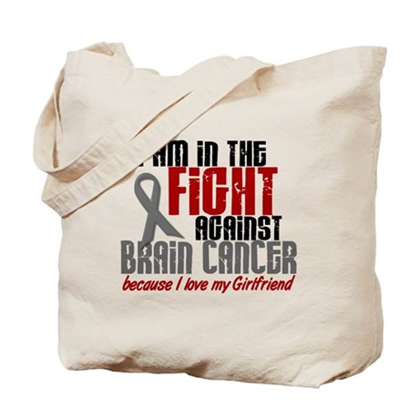 In The Fight GIRLFRIEND Brain Cancer Tote Bag