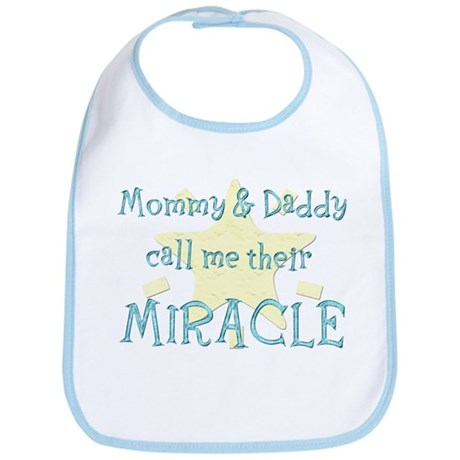 Mommy & Daddy call me their Miracle Bib