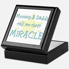 Mommy & Daddy call me their Miracle Keepsake Box