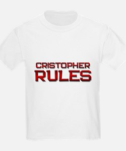 cristopher rules T-Shirt