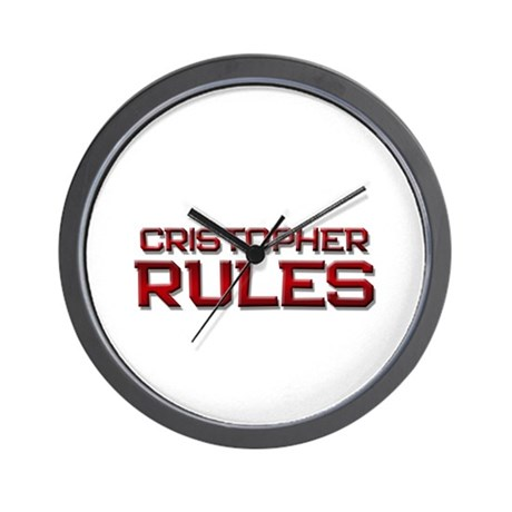 cristopher rules Wall Clock