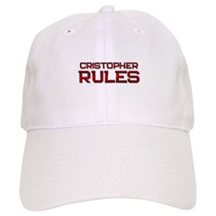 cristopher rules Baseball Cap