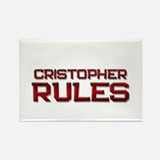 cristopher rules Rectangle Magnet