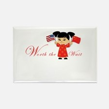'Worth the Wait' Chinese Adopt Rectangle Magnet