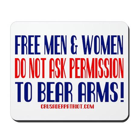 FREE MEN & WOMEN DON'T ASK PERMISSION Mousepad