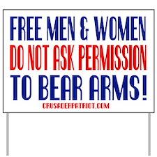 FREE MEN & WOMEN DON'T ASK PERMISSION Yard Sign