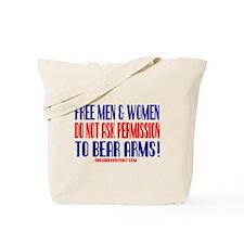 FREE MEN & WOMEN DON'T ASK PERMISSION Tote Bag