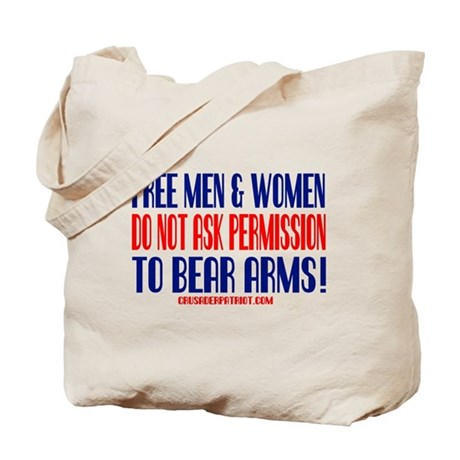 FREE MEN & WOMEN DON'T ASK PERMISSION Tote Bag