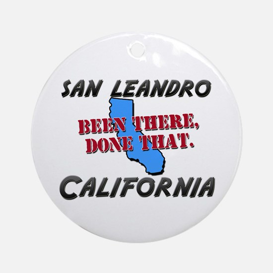 san leandro california - been there, done that Orn