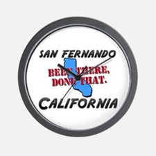 san fernando california - been there, done that Wa