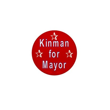 Kinman for Mayor Mini Button