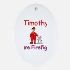 Timothy - Future Firefighter Oval Ornament