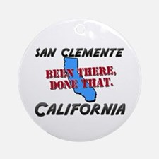 san clemente california - been there, done that Or