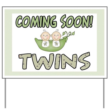 Coming Soon Twins Yard Sign