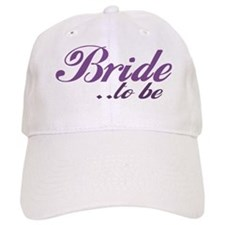 Bride to be Baseball Cap