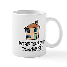 Damn House Mug