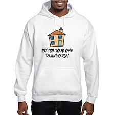 Damn House Hoodie