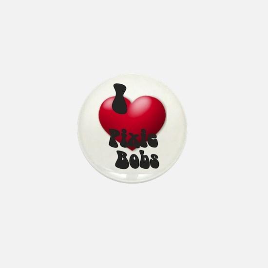 'I Love PixBobs!' Mini Button