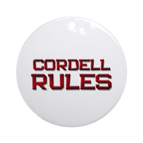 cordell rules Ornament (Round)