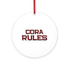 cora rules Ornament (Round)