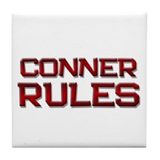conner rules Tile Coaster