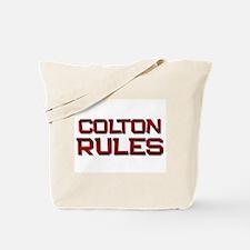 colton rules Tote Bag