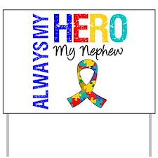 Autism Hero Nephew Yard Sign