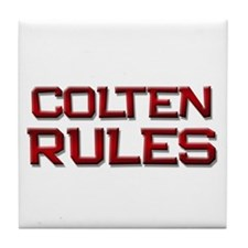 colten rules Tile Coaster