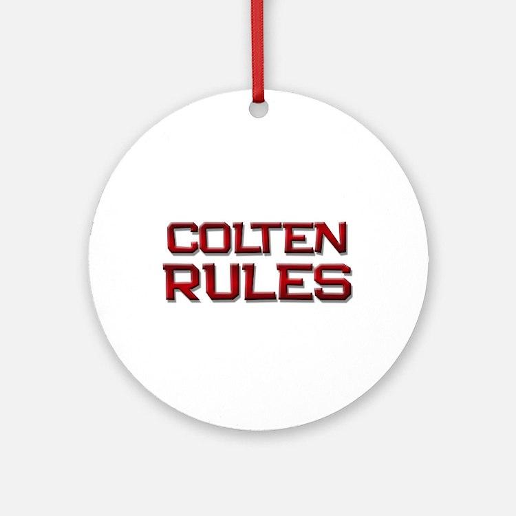colten rules Ornament (Round)