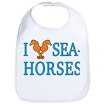 I Love Seahorses Bib