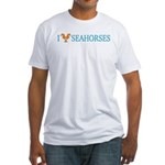 I Love Seahorses Fitted T-Shirt