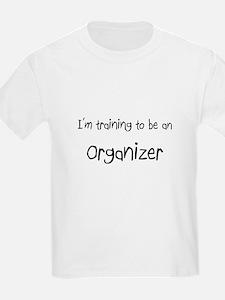 I'm Training To Be An Organizer T-Shirt