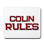 colin rules Mousepad