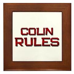 colin rules Framed Tile