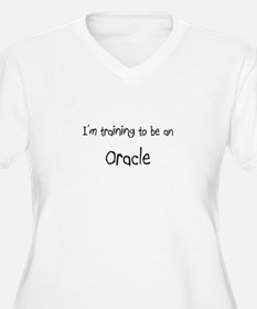 I'm Training To Be An Oracle T-Shirt