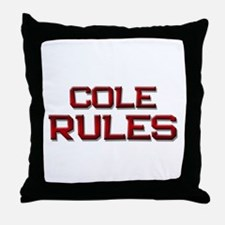 cole rules Throw Pillow