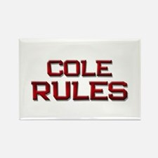 cole rules Rectangle Magnet