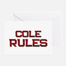 cole rules Greeting Card