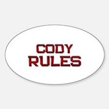 cody rules Oval Decal